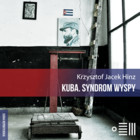 Kuba. Syndrom wyspy - mp3