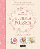 Kuchnia Polska Xxi Wieku Wojciech Modest Amaro 31 35 Zl Ksiazka
