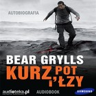 Kurz, pot i łzy - mp3 - Bear Grylls