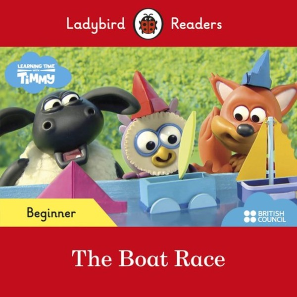 The Boat Race Ladybird Readers Beginner Level Timmy Time