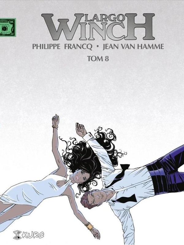 Largo Winch tom 8