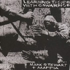 Learning To Cope With Cowardice / The Lost Tapes - Mark Stewart And The Maffia