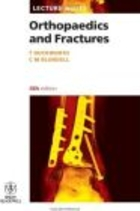 Lecture Notes Orthopaedics and Fractures 4e