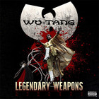 Legendary Weapons - Wu-Tang Clan