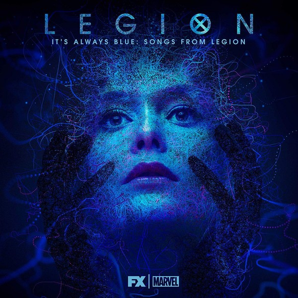 Legion It's Always Blue Songs From Legion