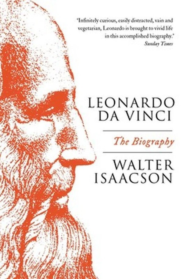 Leonardo da Vinci The Biography