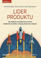 Lider produktu - Richard Banfield, Martin Eriksson, Nate Walkingshaw