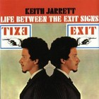 Life Between The Exit Signs - Keith Jarrett
