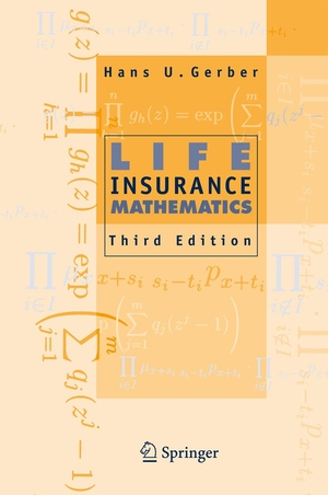 Life Insurance Mathematics 3e