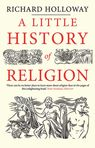 Little History of Religion - Richard Holloway