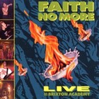 Live At Brixton Academy - Faith No More