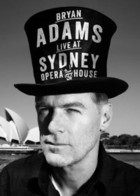 Live At Sydney Opera House (CD + DVD) - Bryan Adams