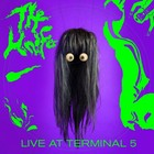 Live at Terminal 5 (CD + DVD) - The Knife