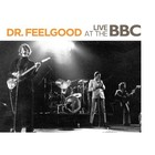 Dr. Feelgood Live At The BBC - Dr. Feelgood
