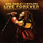 Live Forever: Pitsburgh Sept 23, 1980 - Bob Marley & The Wailers