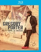 Live In Berlin (Blu-Ray) - Gregory Porter