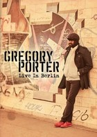 Live In Berlin (DVD) - Gregory Porter