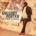 Live In Berlin (DVD + CD) - Gregory Porter
