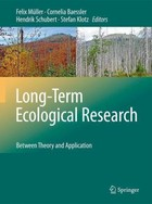 Long-Term Ecological Research - Stefan Klotz, Felix Muller, Cornelia Baessler, Hendrik Schubert