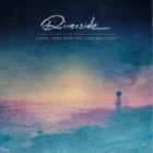 Love, Fear And The Time Machine (vinyl) - Riverside