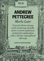 Marka Luter - Andrew Pettegree