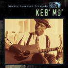 Martin Scorsese Presents The Blues: Keb` Mo` - Keb Mo