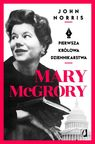 Mary McGrory - John Norris