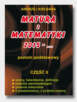 matura z matematyki 2010 andrzej kiełbasa