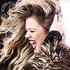 Meaning Of Life (LP) - Kelly Clarkson