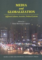Media and Globalization. Different Cultures, Societies, Political Systems - PRACA ZBIOROWA
