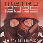 Metro 2035 - mp3 - Dmitry Glukhovsky
