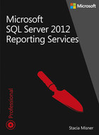 Microsoft SQL Server 2012 Reporting Services - Stacia Misner