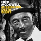Mississippi Delta Blues (vinyl) - Fred McDowell