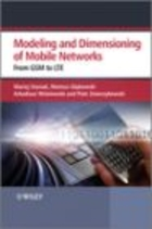 Modelling and Dimensioning of Mobile Networks From GSM to LT