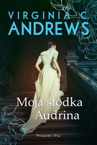 Moja słodka Audrina - mobi, epub - Virginia C. Andrews