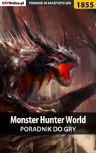 Monster Hunter World - poradnik do gry - epub, pdf