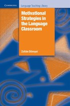 Motivational Strategies in the Language Classroom - Zoltan Dörnyei