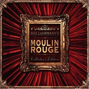 Moulin Rouge 1 & 2 (Collector`s OST Edition)