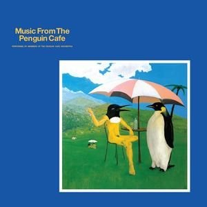 Music From The Penguin Cafe