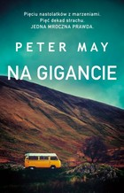 NA GIGANCIE - mobi, epub - Peter May
