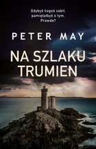 Na szlaku trumien - mobi, epub - Peter May