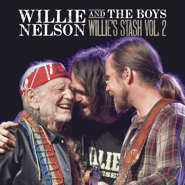 Nelson W Willie and the Boys: Willie`s Stash Vol. 2 (vinyl)