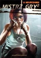 Podręcznik RPG Neuroshima - Mistrz Gry 2