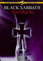 Never Say Die (DVD) - Black Sabbath