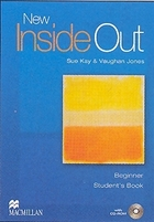New Inside Out Beginner. Student`s Book Podręcznik + CD - Sue Kay, Vaughan Jones