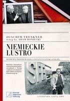 Niemieckie lustro Joachim Trenkner - Joachim Trenkner