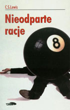 Nieodparte racje - Clive Staples Lewis