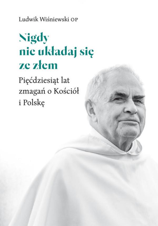 Nigdy Nie Układaj Się Ze Złem Ludwik Op Wiśniewski 2985 Zł