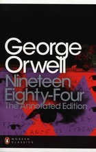 Nineteen Eighty-Four: The Annotated Edition - George Orwell