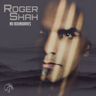 No Boundaries - Roger Shah